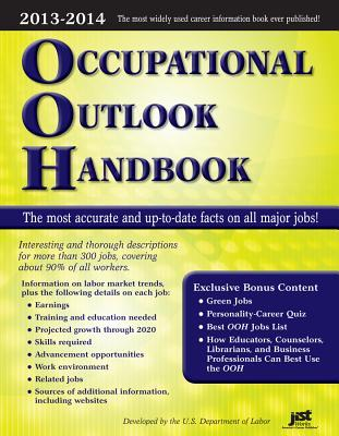Occupational Outlook Handbook 2013-2014 (Occupational Outlook Handbook (Jist Works)) (Occupational Outlook Handbook (Paper-Jist))