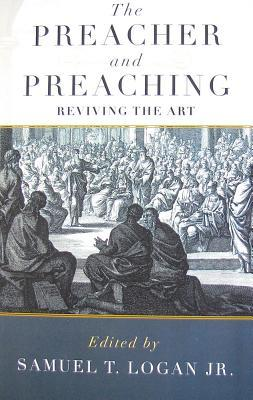 The Preacher and Preaching: Reviving the Art in the Twentieth Century