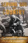 Serving God and Country: United States Military Chaplains in World War II