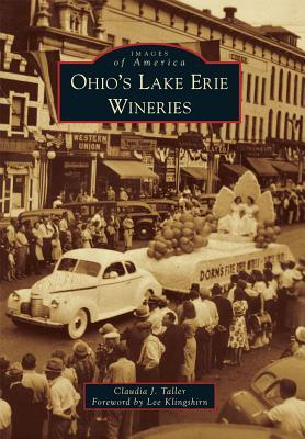Ohio's Lake Erie Wineries (Images of America: Ohio)