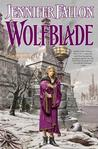 Wolfblade: Book Four of the Hythrun Chronicles