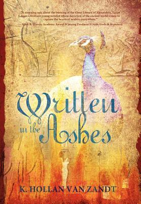Written in the Ashes by K. Hollan Van  Zandt