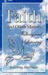 Faith and Other Matters: Talking and Listening