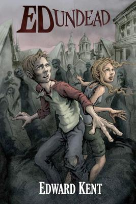Ed Undead:The Chronicles of a Teenage Zombie