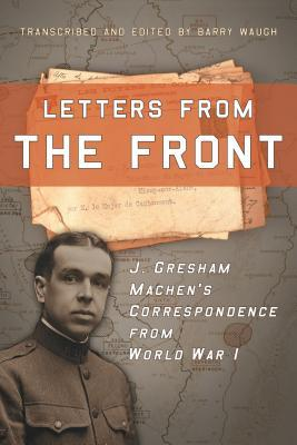 Letters from the Front by Barry Waugh