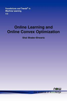 Online Learning and Online Convex Optimization