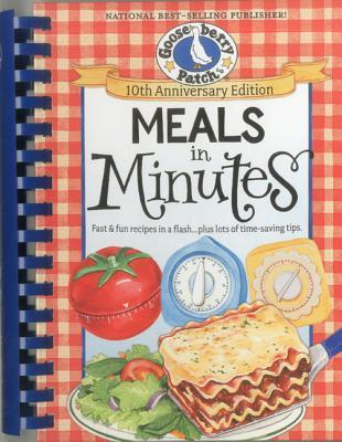 Meals in Minutes: Fast & Fun Recipes in a Flash...Plus Lots of Time-Saving Tips