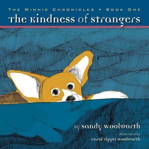 The Kindness of Strangers: The Chronicles of Winnie