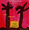 The Trees and the Night by Daniel McHugh