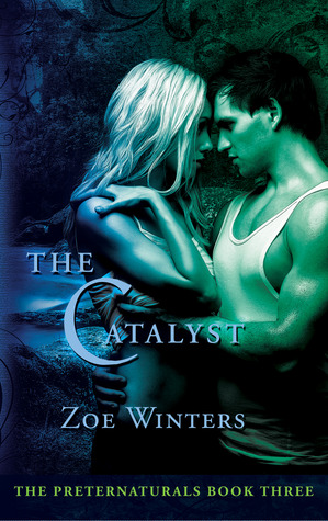 The Catalyst by Zoe Winters