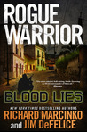 Blood Lies (Rogue Warrior, #16)