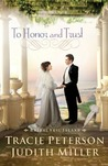 To Honor and Trust (Bridal Veil Island, #3)