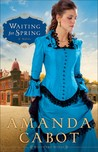 Waiting for Spring (Westward Winds, #2)
