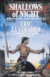 Shallows of Night (The Sunset Warrior Cycle, #2)