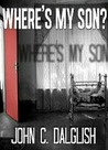 Where's My Son? (Jason Strong, Detective #1)