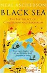 The Black Sea: The Birthplace of Civilisation and Barbarism