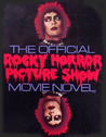 The Official Rocky Horror Picture Show Movie Novel