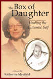 The Box of Daughter by Katherine Mayfield