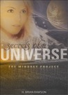Secrets of a Universe: The Mindkey Project