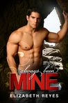 Always Been Mine (The Moreno Brothers, #2)