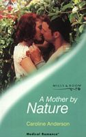 A Mother By Nature