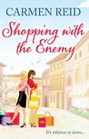 Shopping With the Enemy by Carmen Reid