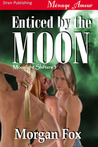 Enticed by the Moon (Moonlight Shifters, #3)