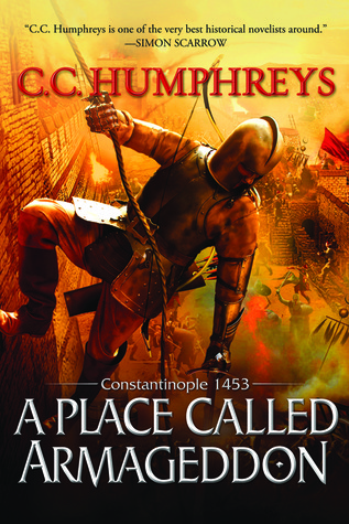 A Place Called Armageddon: Constantinople 1453