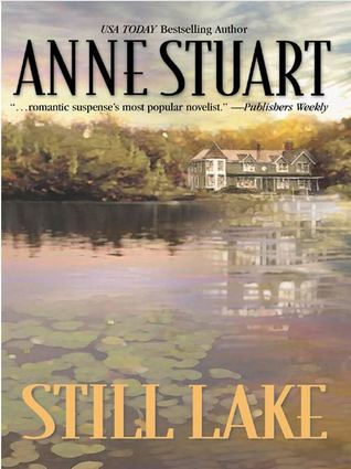 Still Lake by Anne Stuart