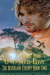 Untamed Love (The Neverland Colony, #2)