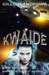 Kwaide by Gillian Andrews