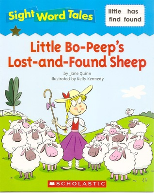 Little Bo-Peep's Lost-and-Found Sheep (Sight Word Tales, #24)