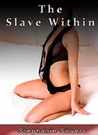 The Slave Within