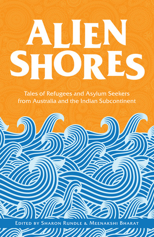 Alien Shores: Tales of Refugees and Asylum Seekers