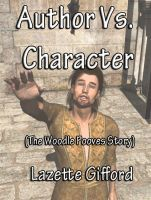 Author Vs. Character by Lazette Gifford