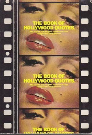 The Book Of Hollywood Quotes