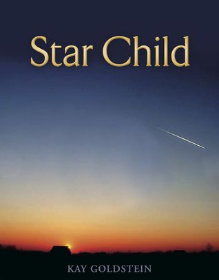 Star Child by Kay Goldstein