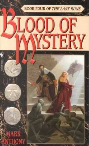 Blood of Mystery by Mark Anthony