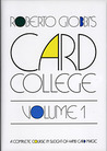 Card College, Volume 1: A Complete Course in Sleight of Hand Card Magic