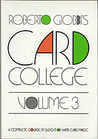 Card College, Volume 3: A Complete Course in Sleight of Hand Card Magic