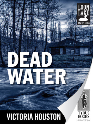Dead Water by Victoria Houston