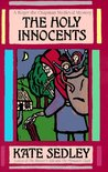 The Holy Innocents (Roger the Chapman, #4)