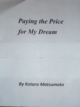 Paying the Price for My Dream