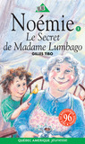 Le Secret de Madame Lumbago (Noémie, #1)
