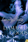 Damaged Goods by Lainey Reese