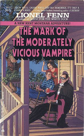 Mark of the Moderately Vicious Vampire by Lionel Fenn