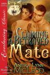 Claiming A Betrayed Mate (Rough River Coyotes #2)