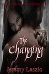 The Changing (Blood and Brotherhood, #3)