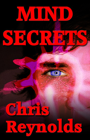 Mind Secrets by Chris   Reynolds