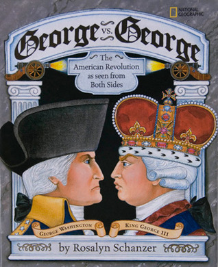 George vs. George by Rosalyn Schanzer